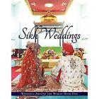 Weddings Around the World One: Sikh Weddings by Arvinder K Grewal (Paperback / softback, 2013)