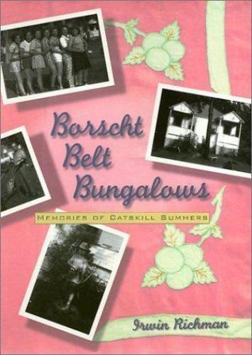 Borscht Belt Bungalows by Richman, Irwin