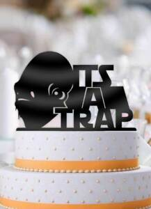 Details About Star Wars Admiral Akbar Its A Trap Bachelor Party Cake Topper