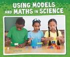 Using Models and Maths in Science by Riley Flynn (Hardback, 2016)