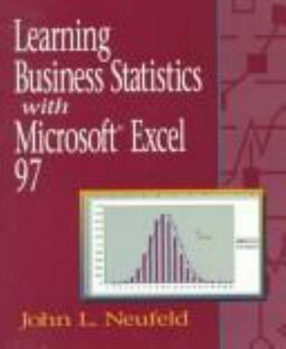 Learning Business Statistics With Microsoft Excel 97