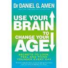 Use Your Brain to Change Age Amen Self-help Personal Development 9780749958237