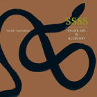 Ssss: Snake Art and Allegory by Ianna Andreadis, Gita Wolf (Hardback, 2010)