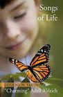 Songs of Life by N Smith Eugene N Smith, Eugene N Smith (Hardback, 2010)