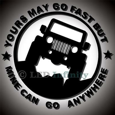 1pc YOURS MAY GO FAST BUT MINE CAN GO ANYWHERE Car Reflective Decal Sticker #ST2