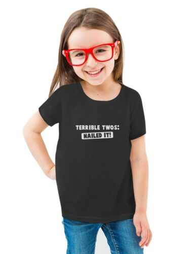 Terrible Twos Nailed It 2nd Birthday Gift Toddler//Kids Girls/' Fitted T-Shirt