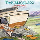 The Biblical Zoo by Laura Taubes (Paperback / softback, 2007)