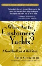 Where Are the Customers' Yachts?: or A Good Hard Look at Wall Street by Fred  S