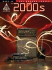 More of the 2000s: The Decade Series for Guitar by Hal Leonard Publishing Corporation (Paperback / softback, 2005)