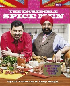 The-Incredible-Spice-men-by-Cyrus-Todiwala-and-Tony-Singh-2013