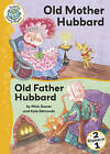 Old Mother Hubbard: WITH Old Father Hubbard by Mick Gowar (Hardback, 2008)