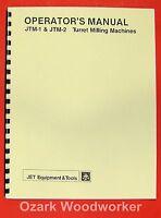 Jet/asian Jtm-1 & Jtm-2 Vertical Milling Machine Instruction & Parts Manual 0876