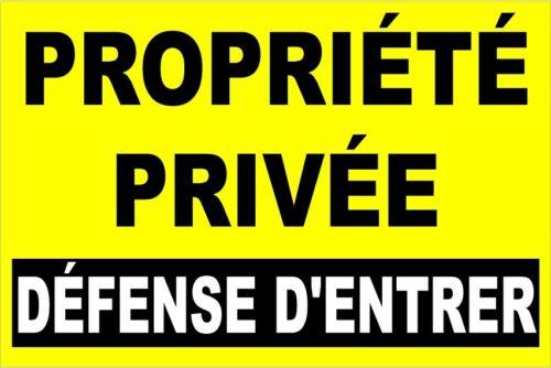Propriété privée défense d/'entrer
