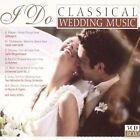 I Do - Classical Wedding Music 8712177041558 CD