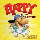 Rappy The Raptor 9780062291806 by Dan Gutman Hardback