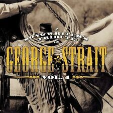 A Songwriter's Tribute to George Strait, Vol. 1 by Various Artists CD NEW SEALED