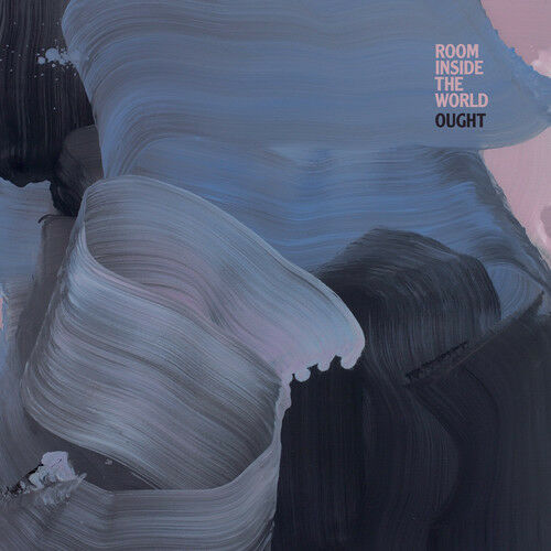 Ought - Room Inside The World [New Vinyl LP]