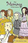 The Mommy Interviews by Kristy Stratton-Tolley (Paperback / softback, 2008)