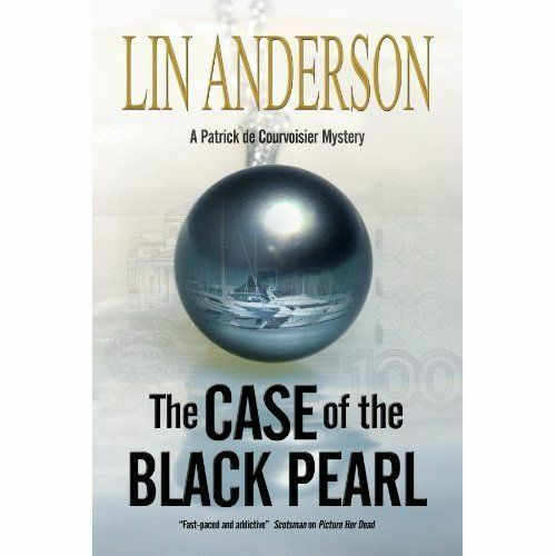 1 of 1 - Anderson, Lin, The Case of the Black Pearl: A stylish new mystery series set in
