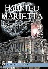 Haunted America: Haunted Marietta : History and Mystery in Ohio's Oldest City...
