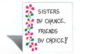 Sister Theme Magnet Quote Female Sibling Special Friend Pink