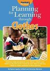 Planning for Learning through Clothes by Christine Warwick, Rachel Sparks-Linfield (Paperback, 2013)