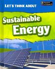 Let's Think about Sustainable Energy by Vic Parker (Hardback, 2014)