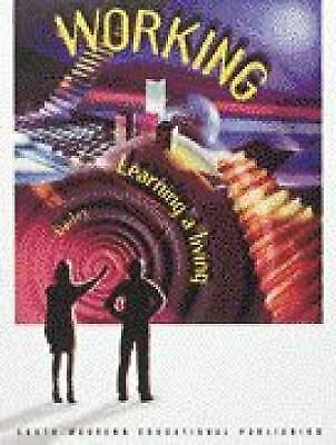 Working : Learning a Living by Bailey, Larry J. -ExLibrary