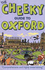 The Cheeky Guide To Oxford 2ed by Cheeky Guides Ltd (Paperback, 2003)