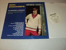 """NOEL DESCHAMPS 33 TOURS LP 12"""" FRANCE LE LONG DE L'AVENUE 1965-1985"""