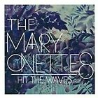 The Mary Onettes - Hit the Waves (2013)