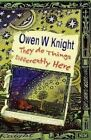 They Do Things Differently Here by Owen W. Knight (Paperback, 2015)