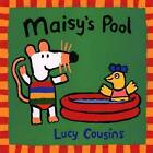 Maisy's Pool by Lucy Cousins (Paperback / softback, 1999)