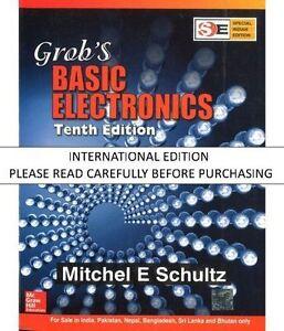 Grob S Basic Electronics 10th Ed By Mitchel E Schultz