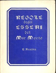 E-Fratina-Regole-degli-Esseni-del-Mar-Morto-Societa-Teosofica-Italiana-1981