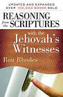 Reasoning from the Scriptures with the Jehovah's Witnesses by Ron Rhodes (Paperback, 2009)