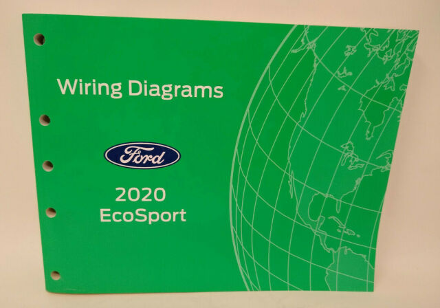Oem 2020 Ford Ecosport Wiring Diagrams Manual