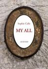 Sophie Calle: My All by Actes Sud (Hardback, 2016)