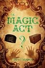 The Magic Act 9780595530625 Paperback P H