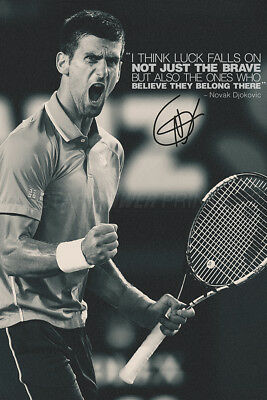 Novak Djokovic Quote Photo Print Poster Pre Signed 12x8 Inch A4 Luck Ebay
