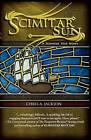 Scimitar Sun by Chris A. Jackson (Paperback, 2010)