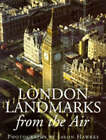 London Landmarks from the Air by Jason Hawkes (Paperback, 1996)