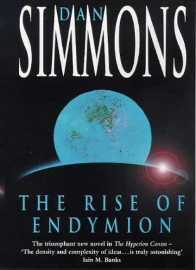 The Rise of Endymion (Hyperion Cantos),Dan Simmons
