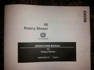 "NEW JOHN DEERE 60"" ROTARY MOWER OPERATOR'S MANUAL 400 420 430 445 455"