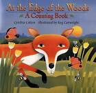 At the Edge of the Woods: A Counting Book by Cynthia Cotten (Hardback, 2002)
