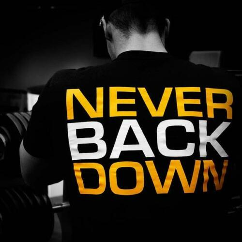 """Dedicated Nutrition /""""Never Back Down/"""" T-Shirt"""