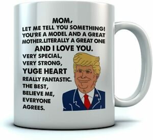 Donald Trump Mom Youre A Model And A Great Mother Coffee Mug Funny Gift Cup