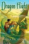Dragon Slippers: Dragon Flight by Jessica Day George (2009, Paperback)