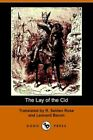 The Lay of The CID by Leonard Bacon 9781406504187 (paperback 2006)