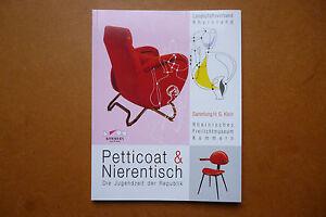 Klein 1995 üPpiges Design G Petticoat & Nierentisch Die Jugendzeit Der Republik Sammlung H